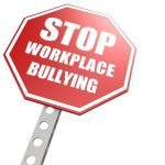 20226138 - stop workplace bullying road sign