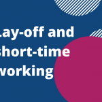 Lay-off and short-time working