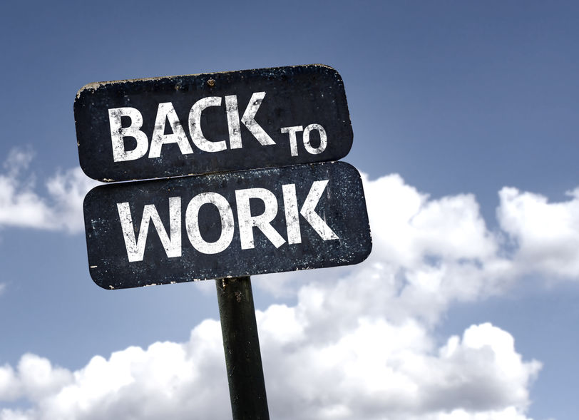 Back to work sign