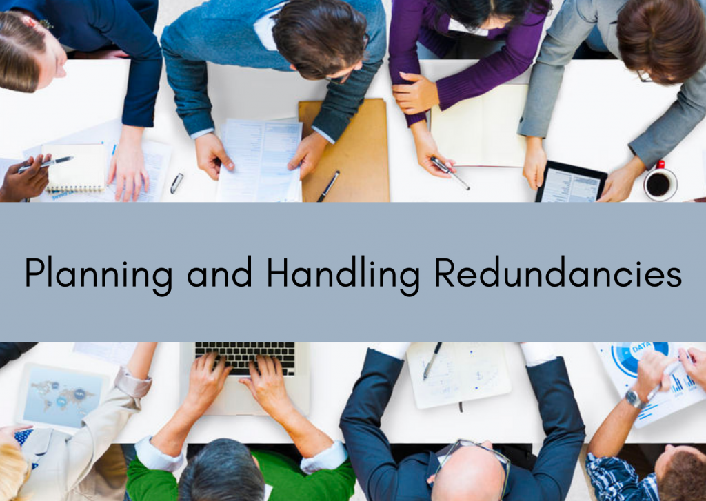 Planning and Handling Redundancies