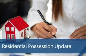 Residential Possession Update