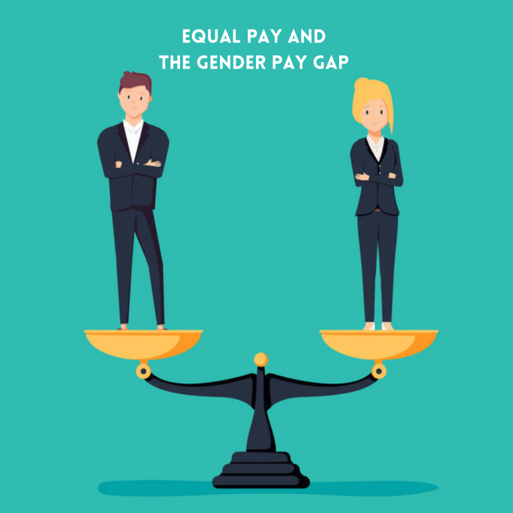 Equal pay and the Gender pay gap