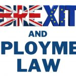BREXIT AND EMPLOYMENT LAW
